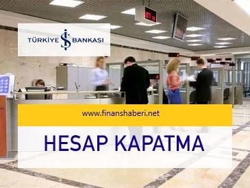 isbank-hesap-kapatma