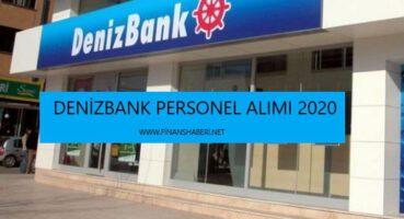 Denizbank 2020 Personel Alımı