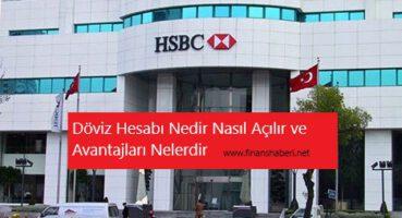HSBC BANK DÖVİZ HESABI NASIL AÇILIR