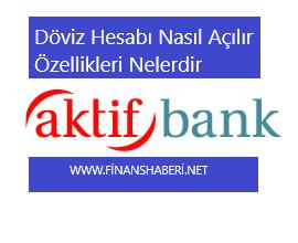 aktif bank döviz hesabı