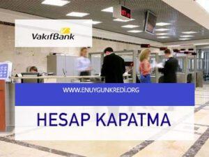 vakifbank-hesap-kapatma