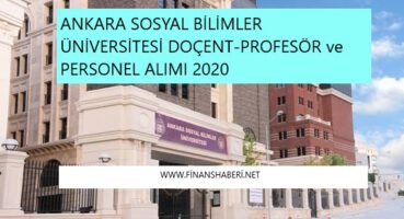 Ankara Sosyal Bilimler Üniversitesi 2020 Personel Alımı