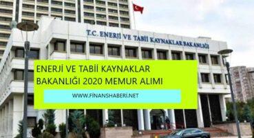 Enerji ve Tabii Kaynaklar Bakanlığı 2020 Memur Alımı