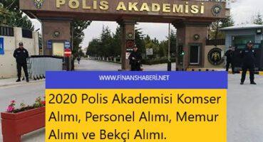 Polis Akademisi 2020 Personel Alımı