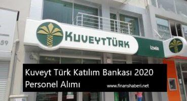 Kuveyt Türk 2020 Personel Alımı