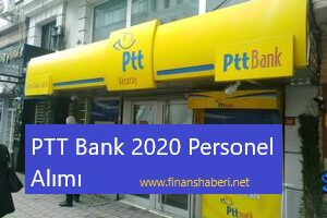 PTT Bank 2020 Personel Alımı