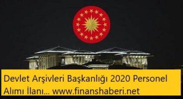 Devlet Arşivleri Başkanlığı 2020 Personel Alımı
