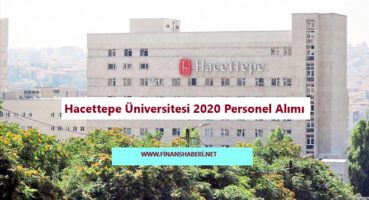 Hacettepe Üniversitesi Personel Alımı 2020