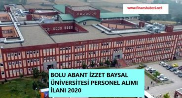 Bolu Abant İzzet Baysal Üniversitesi 2020 Personel Alımı