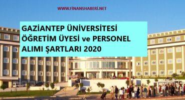 Gaziantep Üniversitesi 2020 Personel Alımı