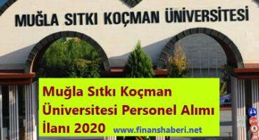 Muğla Sıtkı Koçman Üniversitesi 2020 Personel Alımı
