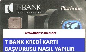 T Bank Kredi Kartı Başvurusu