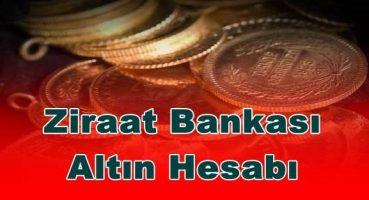 Ziraat Bankası Altın Hesabı Açma 2021