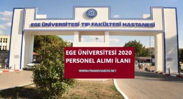 Ege Üniversitesi 2020 Personel Alımı