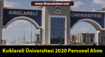 Kırklareli Üniversitesi 2020 Personel Alımı
