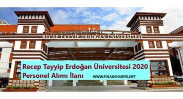 Recep Tayyip Erdoğan Üniversitesi 2020 Personel Alımı