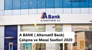A BANK Çalışma Saatleri 2020