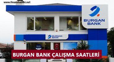 Burgan Bank Çalışma Saatleri 2020
