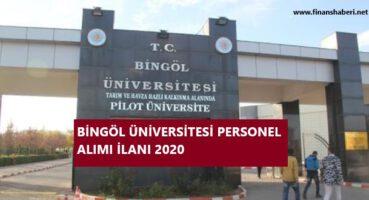 Bingöl Üniversitesi Personel Alımı 2020