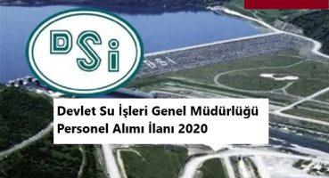 Devlet Su İşleri Genel Müdürülüğü 2020 Personel Alımı