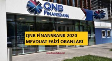 QNB Finansbank Mevduat Faizi Oranları 2020