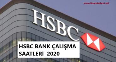 HSBC Çalışma Saatleri 2020
