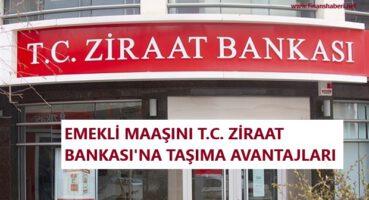 Emekli Maaşını Ziraat Bankasına Taşıma 2020