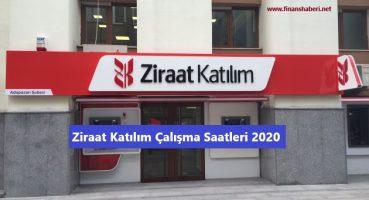 Ziraat Katılım Çalışma Saatleri 2020