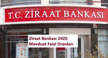 Ziraat Bankası 2020 Mevduat Faizleri
