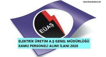 Elektrik Üretim A.Ş Genel Müdürlüğü Personel Alımı 2020