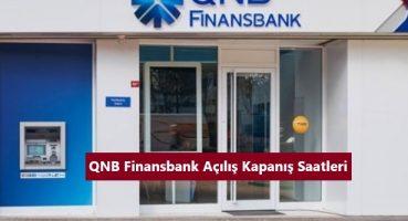 QNB Finansbank Çalışma Saatleri 2021