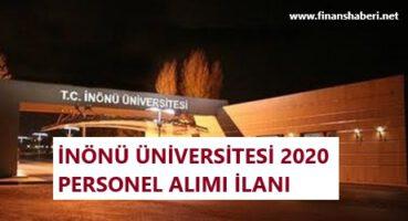 İNÖNÜ ÜNİVERSİTESİ 2020 PERSONEL ALIMI