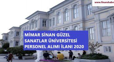 Mimar Sinan Güzel Sanatlar Üniversitesi 2020 Personel Alımı