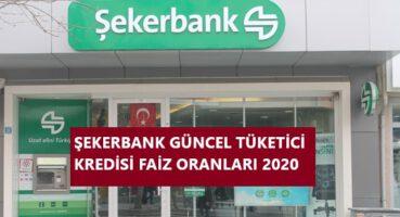 Şekerbank Tüketici Kredisi Faizleri 2020