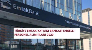 Emlak Katılım Bankası Engelli Personel Alımı 2020