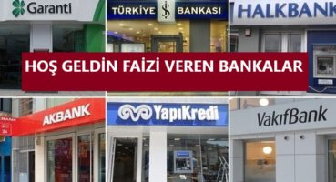 HOŞ GELDİN FAİZİ VEREN BANKALAR 2020