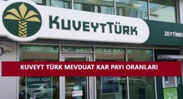 Kuveyt Türk 2020 Mevduat Kar Payı Oranları