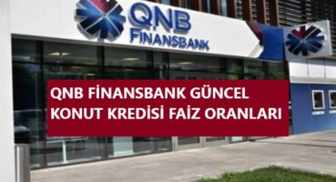 QNB Finansbank Konut Kredisi 2020