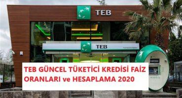 TEB Güncel Tüketici Kredisi Faizleri 2020