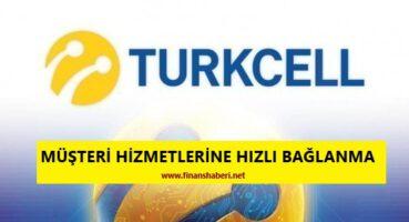 Turkcell Müşteri Hizmetleri Direk Bağlanma