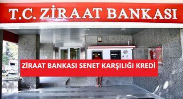 ZİRAAT BANKASI SENET KARŞILIĞI KREDİ 2020