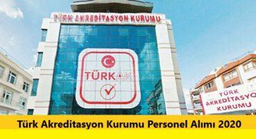 Türk Akreditasyon Kurumu Personel Alımı 2020