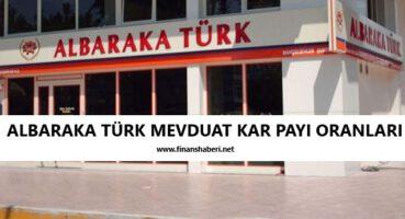 Albaraka Türk 2020 Mevduat Kar Payı Oranları