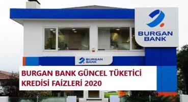 Burgan Bank Tüketici Kredisi Faizleri 2020