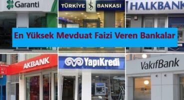 En Yüksek Mevduat Faizi Veren Bankalar 2020