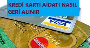 Kredi Kartı Aidatı Geri Alma