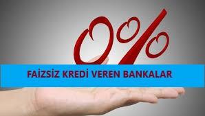 Hangi Bankalar Faizsiz Kredi Veriyor 2020