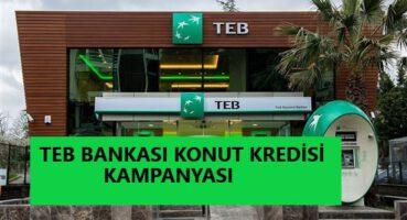 TEB Konut Kredisi Kampanyası 2020