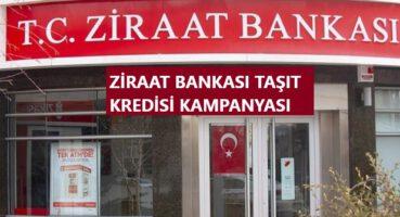 Ziraat Bankası Taşıt Kredisi Kampanyası 2020