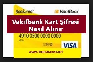 Vakıfbank Kart Şifresi Alma